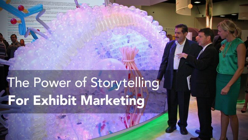 The Power of Storytelling for Exhibit Marketing