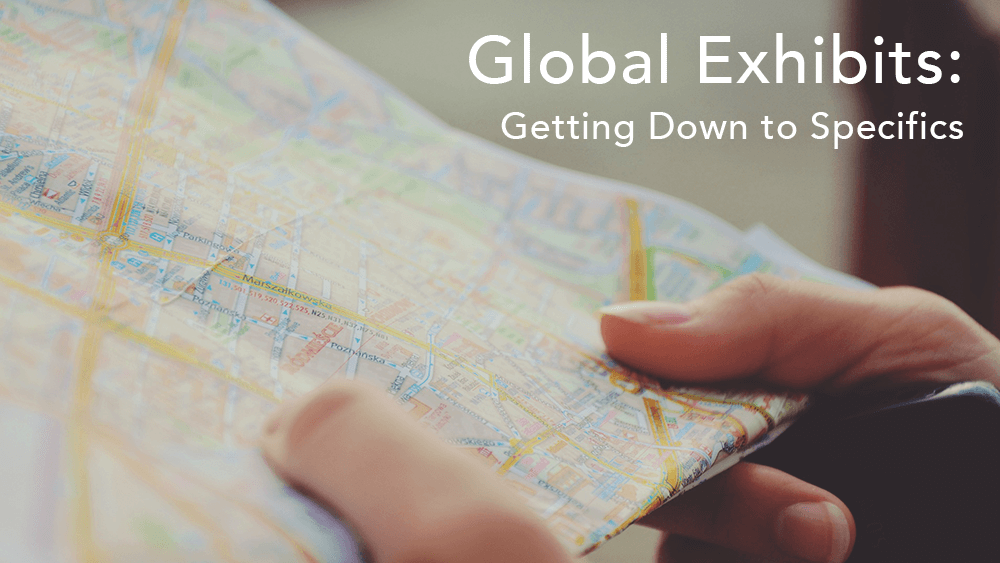 the specifics to consider when planning global exhibitions