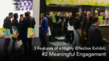 meaningful engagement in your exhibit