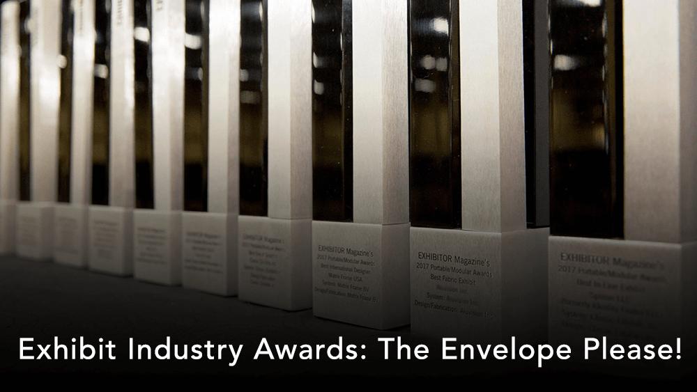 Exhibit Industry Awards: The Envelope Please!