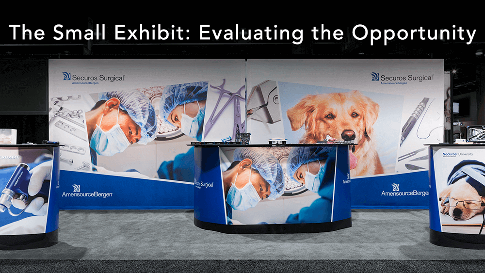 The Small Exhibit: Evaluating the Opportunity
