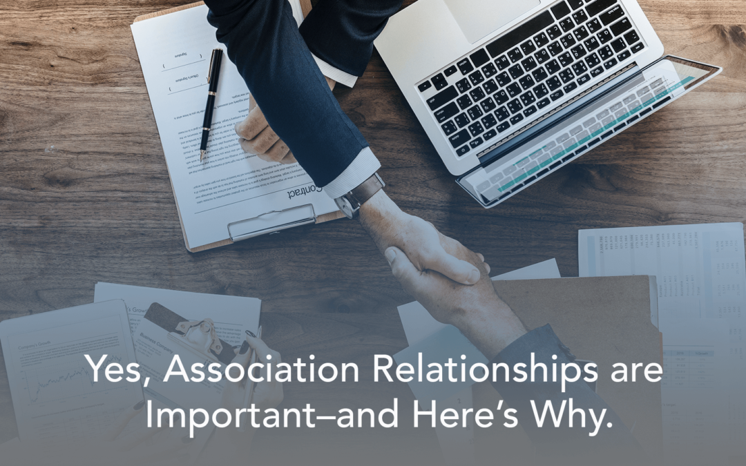 Yes, Association Relationships are Important—and Here's Why