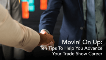 how to advance in my trade show career