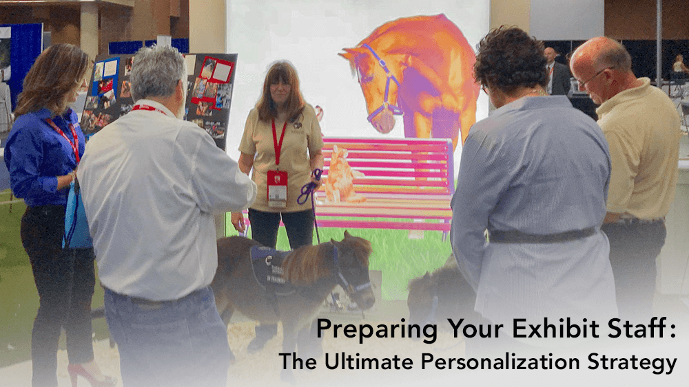 Preparing Your Exhibit Staff: The Ultimate Personalization Strategy