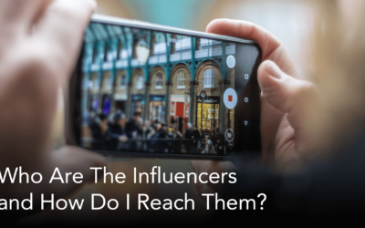 Who Are the Influencers and How Do I Reach Them?