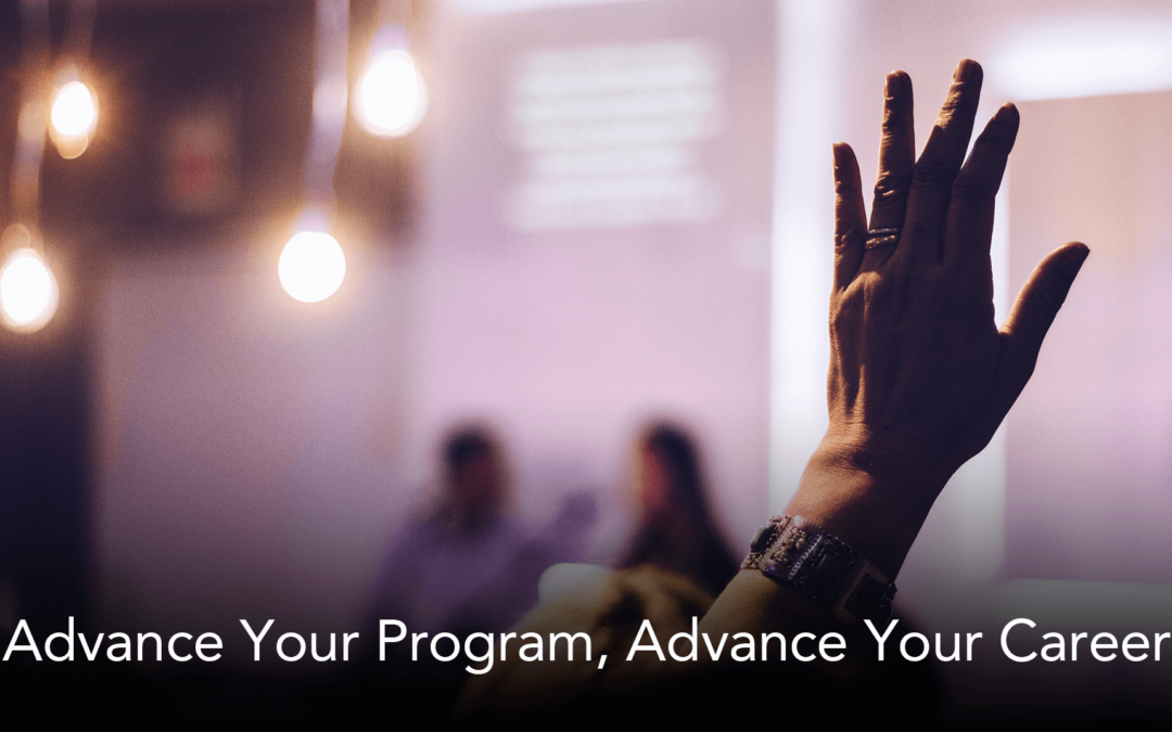 Advance Your Program, Advance Your Career