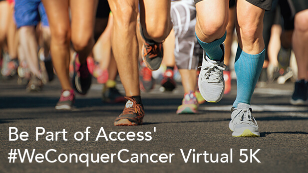 Be Part of Access' #WeConquerCancer Virtual 5K