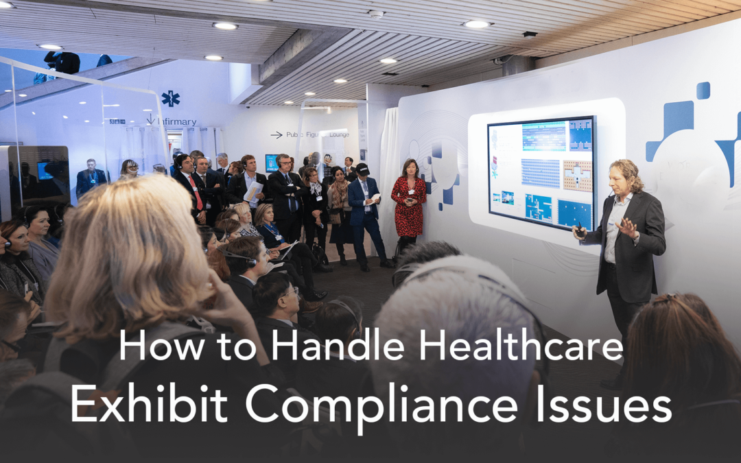 How to Handle Healthcare Exhibit Compliance Issues