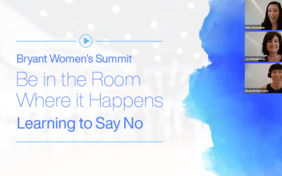 Bryant University Women's Summit 2020 – Be in the Room Where it Happens