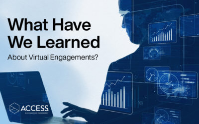 What Have We Learned about Virtual Engagements?