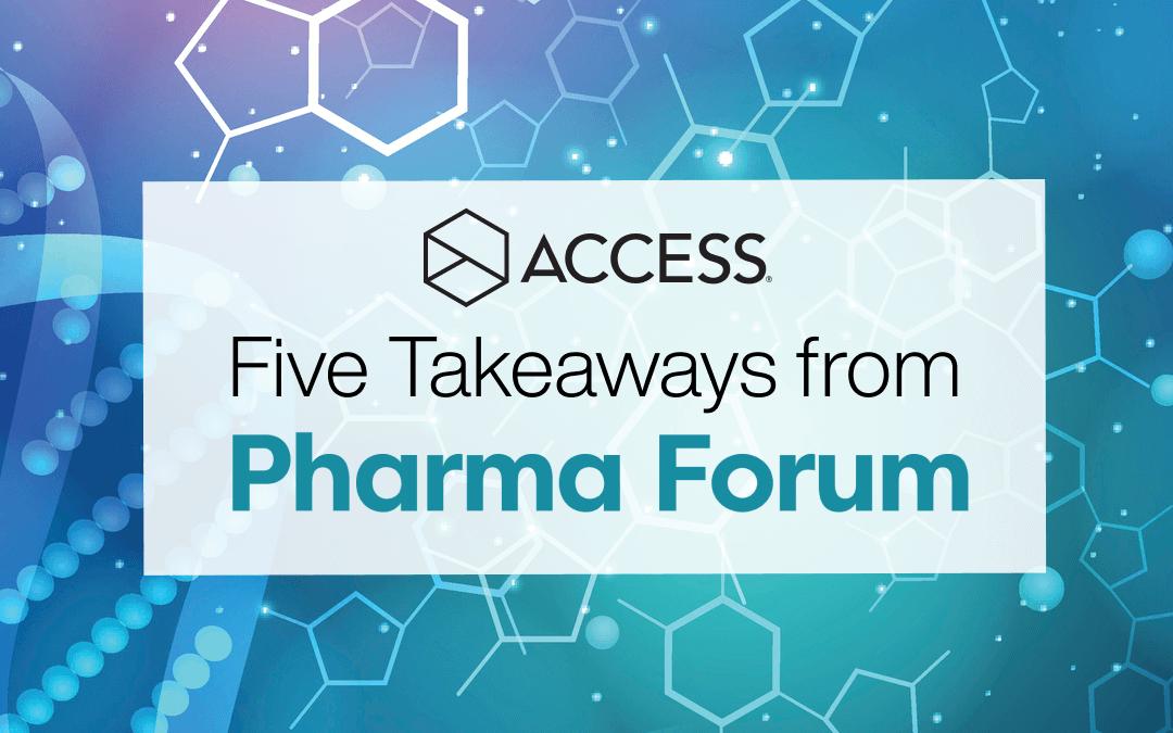 Five Takeaways from Pharma Forum